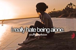 hatar att vara ensam